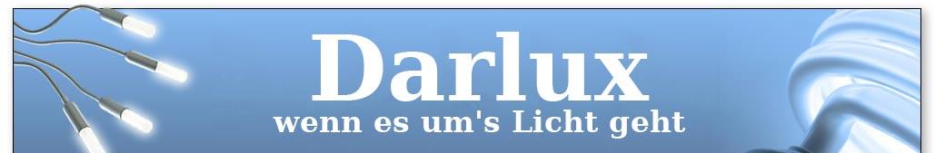 Darlux - Wenn es um's Licht geht